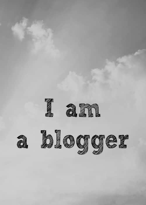 I am a blogger