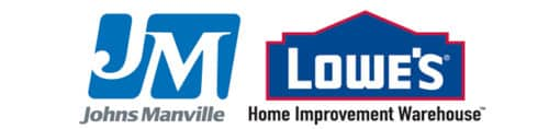 Lowes and Johns Manville