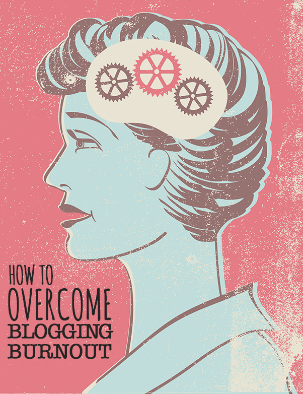 How to overcome blogging burnout