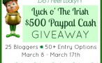 Luck O' The Irish $500 PayPal Cash Giveaway