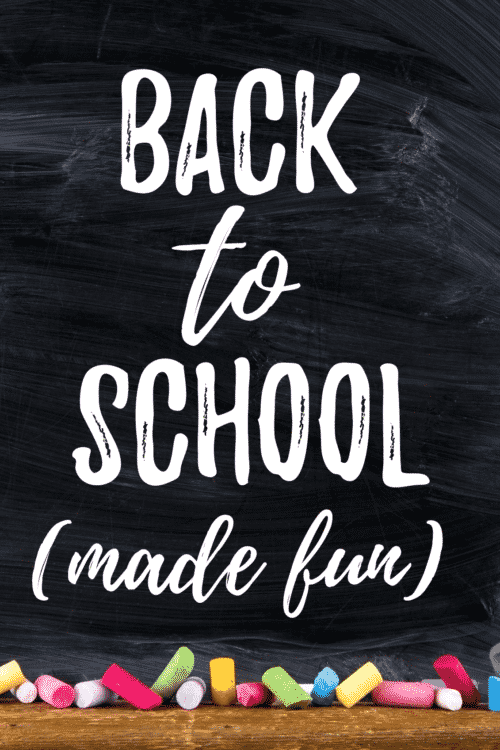 Back To School (Made Fun!) - Back to school time can be stressful. Use these fun tips to save time and make back to school fun for the whole family!