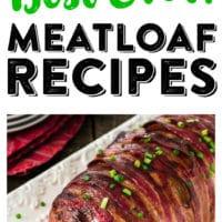Best Meatloaf Recipes | Top 20 Meatloaf Recipes | Easy Meatloaf
