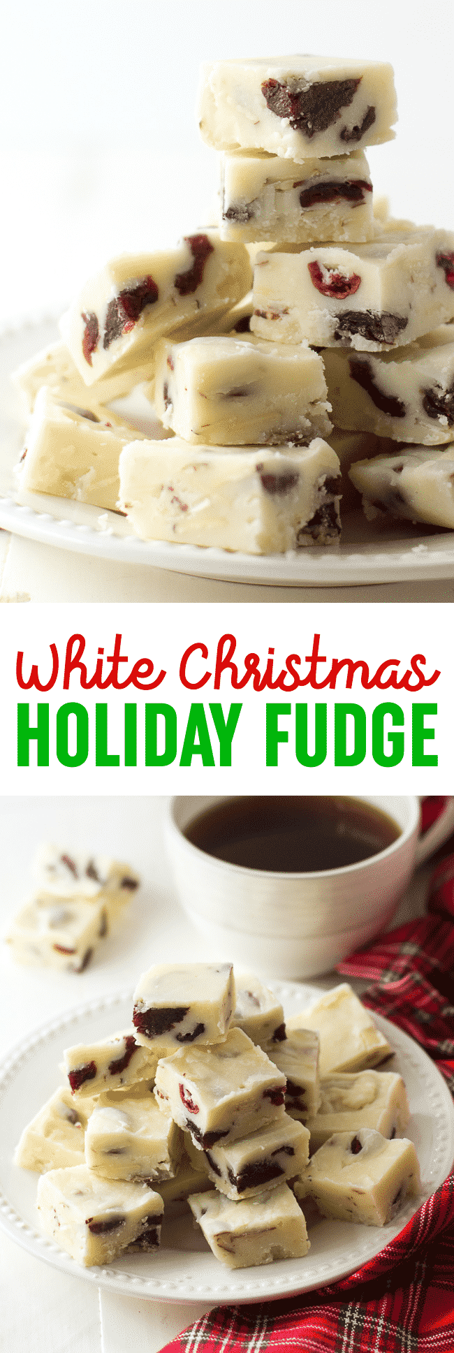 White Christmas Fudge Recipe - This white Christmas holiday fudge is made using dried fruit and nuts. It's such a wonderful Christmas dessert recipe!