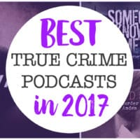 best-true-crime-podcasts