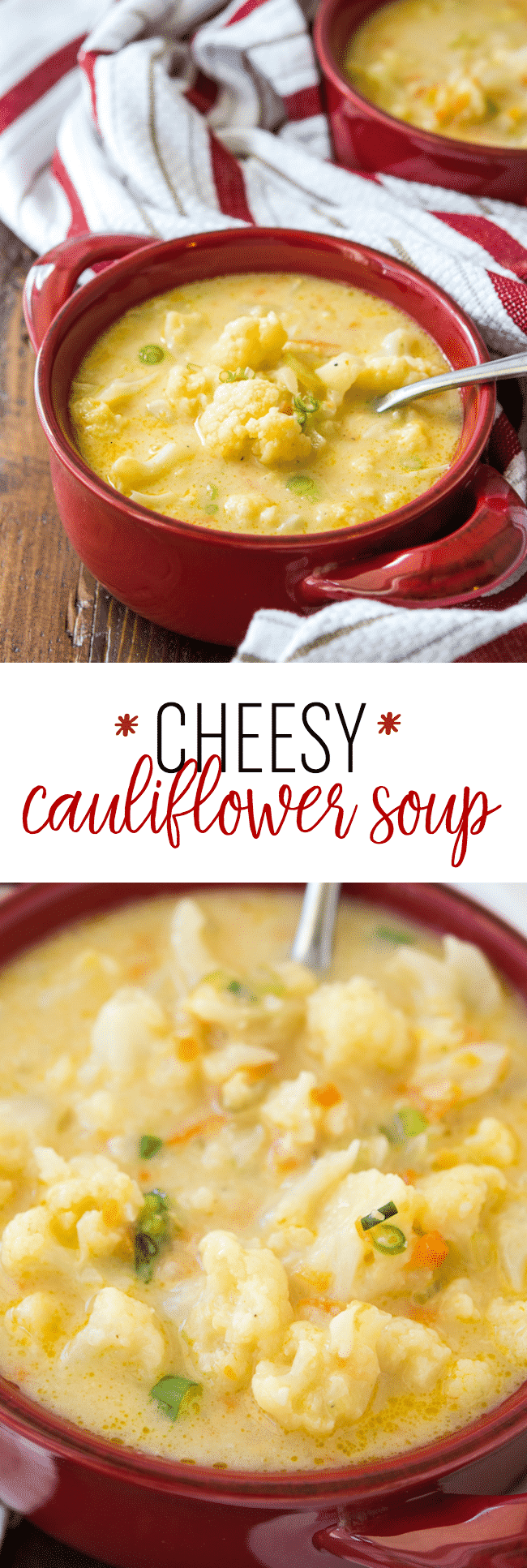 Cheesy Cauliflower Soup Recipe - This creamy and flavorful soup will warm you up!