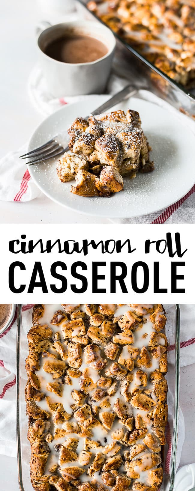 Sweeten-up your morning with this delicious cinnamon roll casserole recipe. #cinnamon #cinnamonrolls #breakfast #casserole