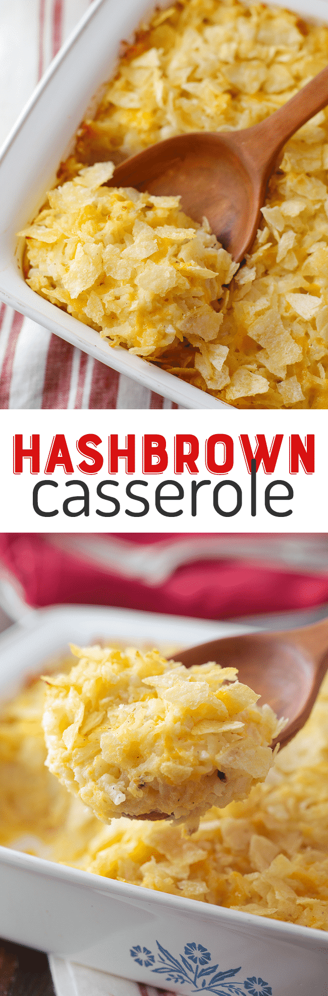 Cheesy Hashbrown Casserole - This easy, cheesy hashbrown casserole is the perfect comfort food. You'll love the potato chip topping!