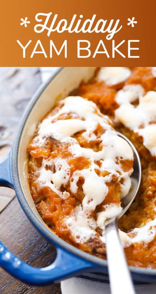 Holiday Yam Bake - Sweet Potato Casserole with Marshmallows - #SweetPotatoCasserole #YamBake #Yams