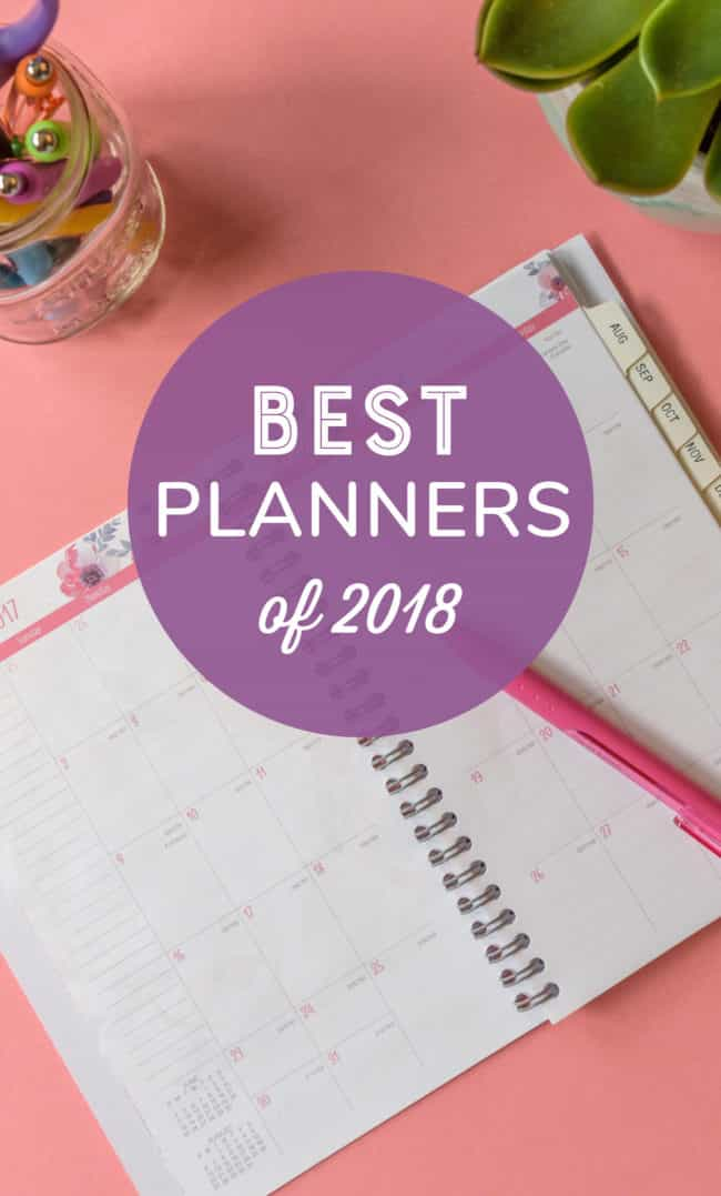 Best Planners of 2018 | Planning | Planner | Organize | Organizing | Paper Planners #Planner