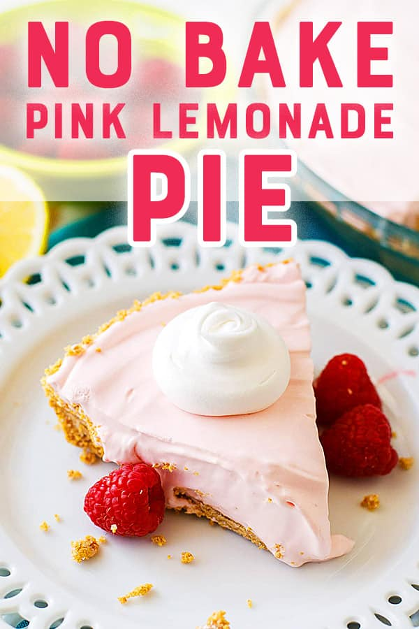 No Bake Pink Lemonade Pie - This easy no bake pie is perfect for spring and summer!