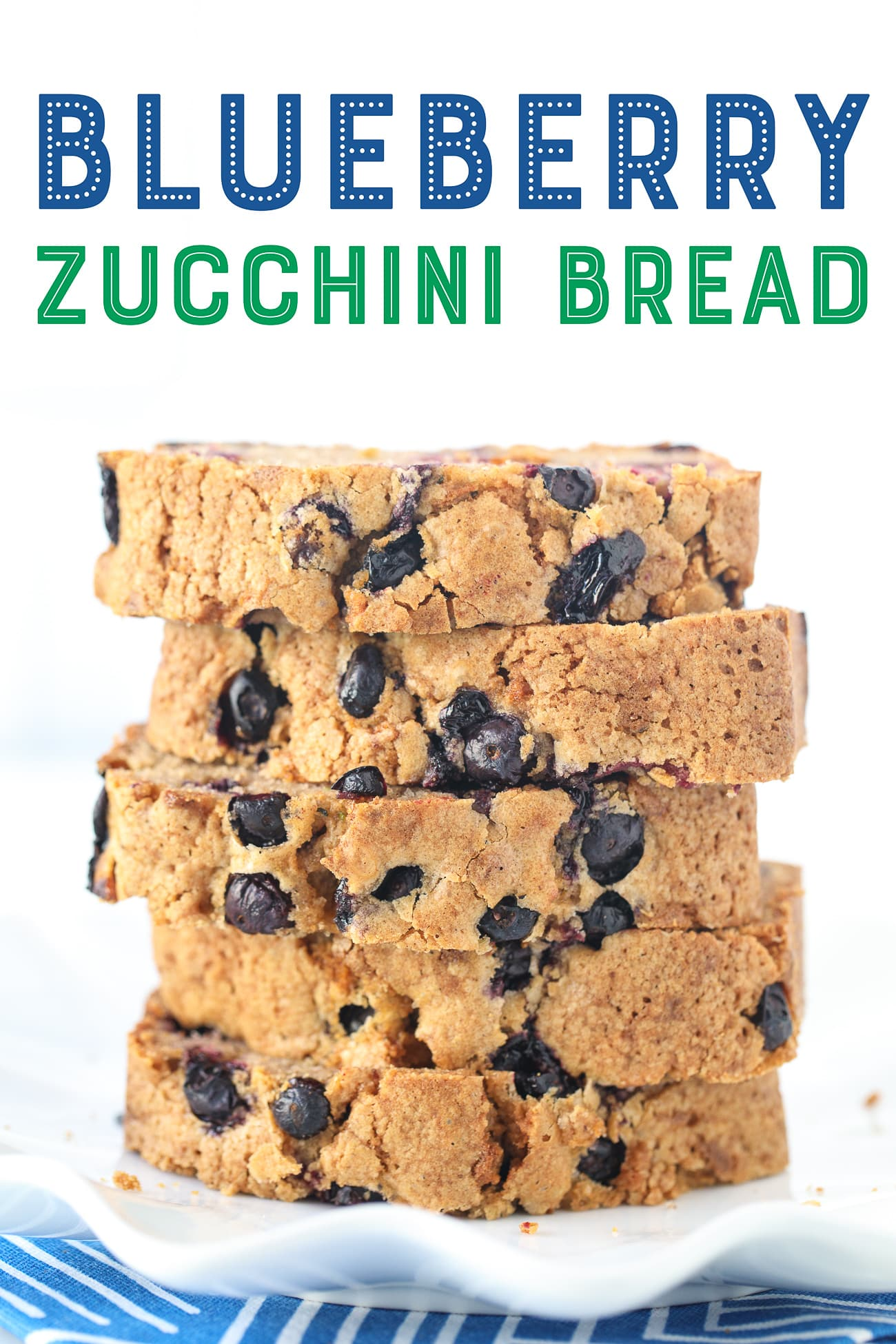Blueberry Zucchini Bread Slices, Stacked