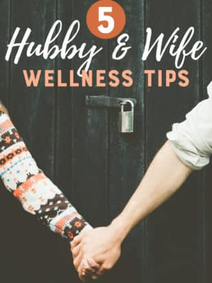 Husband and Wife Wellness Tips