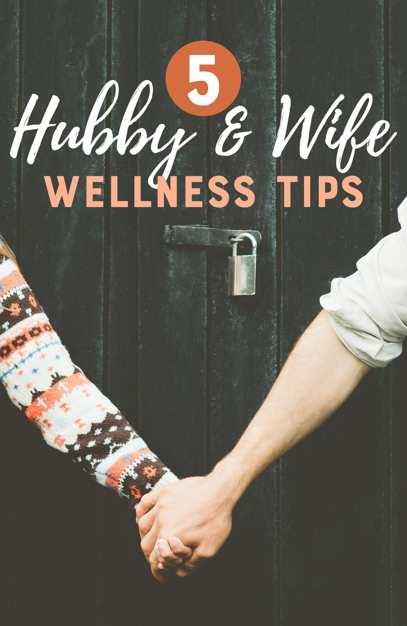 Hubby and Wife Wellness Tips