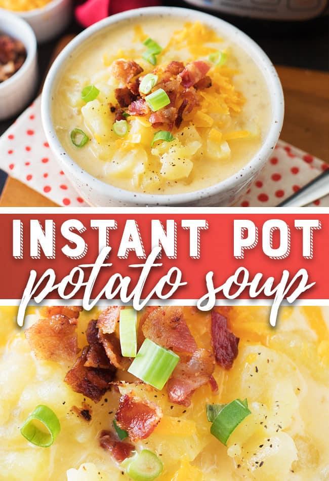 Instant Pot Potato Soup Recipe - Easy Pressure Cooker Potato Soup - Loaded Potato Soup - Baked Potato Soup #InstantPot #PressureCooker #Recipe #PotatoSoup